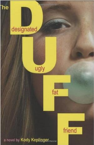 #5. The DUFF  By Kody Keplinger