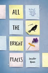 #2. All The Bright Places By Jennifer Niven