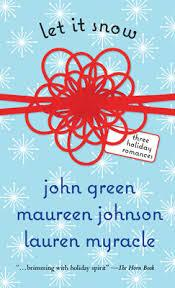 #3. Let It Snow By J.Green, M.Johnson, L.Myracle