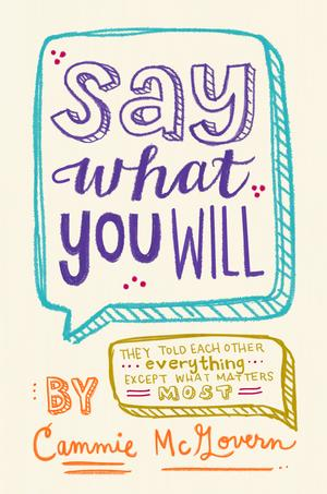 #3. Say What You Will By Cammie McGovern