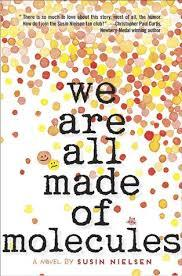 #1. We Are All Made Of Molecules By Susin Nielsen