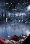 #4. Fracture By Megan Miranda