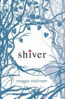 #4. Shiver By Maggie Stiefvater