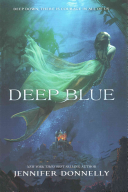 #3. Deep Blue By Jennifer Donnelly