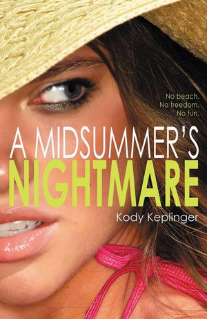 #4. A Midsummers Nightmare By Kody Keplinger