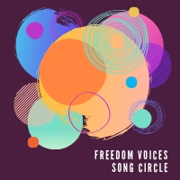 Freedom Voices Song Circle