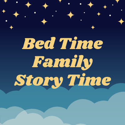 Bed Time Family Story Time