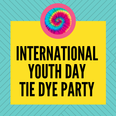 International Youth Day Tie Dye Party