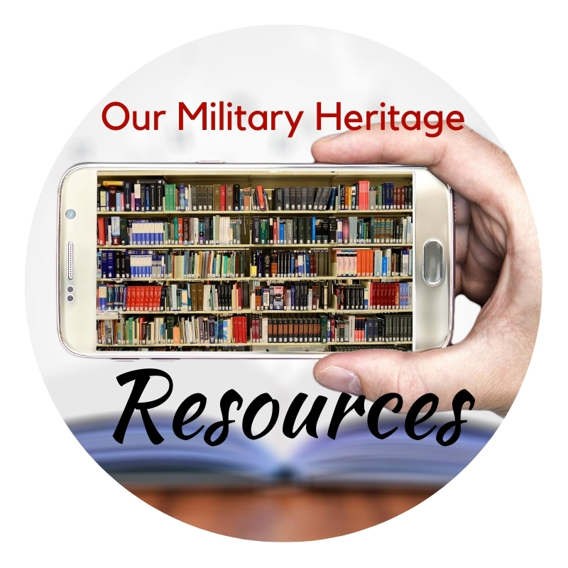 Our Military History Resources