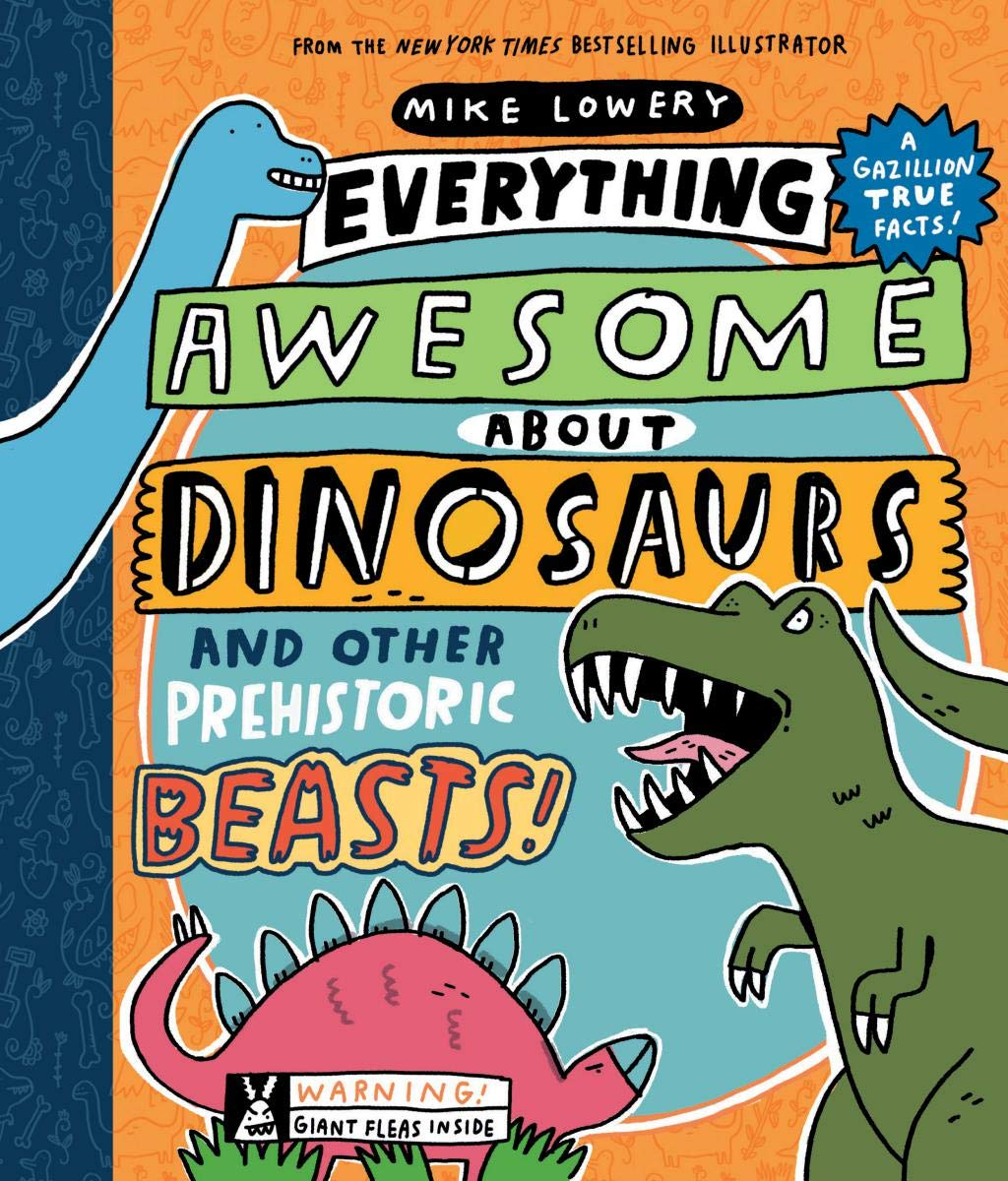 Everything Awesome about Dinosaurs