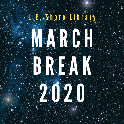 All Events Postponed -  March Break 2020